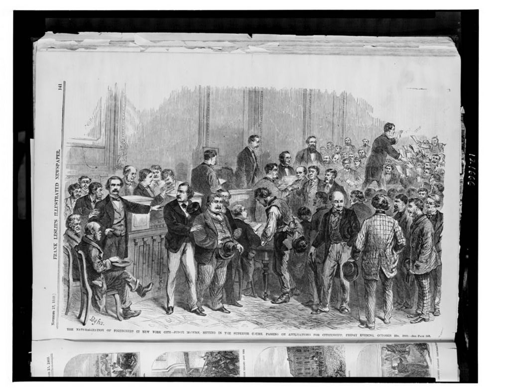 The naturalization of foreigners in New York City - Judge McCunn sitting in the Superior Court, passing on applications for citizenship, Friday evening, October 22, 1869. Library of Congress Prints and Photographs Division. http://www.loc.gov/pictures/resource/cph.3c21666/